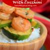 Garlic Shrimp withZucchini