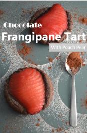 Chocolate Frangipane Tart with Poach Pear