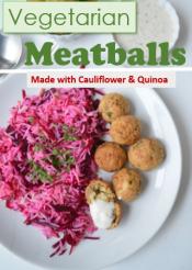 Vegetarian Meatballs Made with Cauliflower and Quinoa