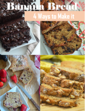 Banana Bread with 4 Ways to Make it