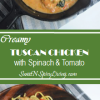 Creamy Tuscan Chicken wirh Spinach and Tomato