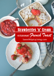 Strawberry and Cream Overnight French Toast 1