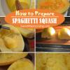 How To Prepare SpaghettiSquash