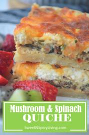Mushroom and Spinach Quiche