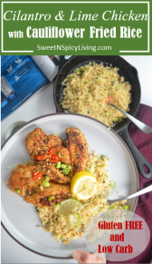 Cilantro and Lime Chicken with Cauliflower Fried Rice 4