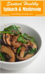 Sauteed Spinach and Mushroom