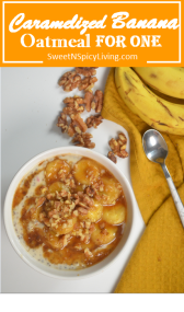 Caramelized Banana Oatmeal