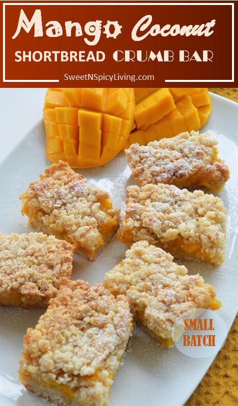 [VIDEO] Small Batch Mango Shortbread Crumb Bar